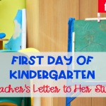 Your First Day of Kindergarten (A Letter to my Students)