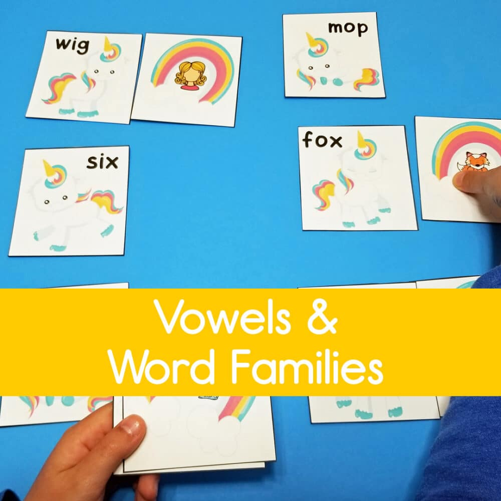 Vowels & Word Families