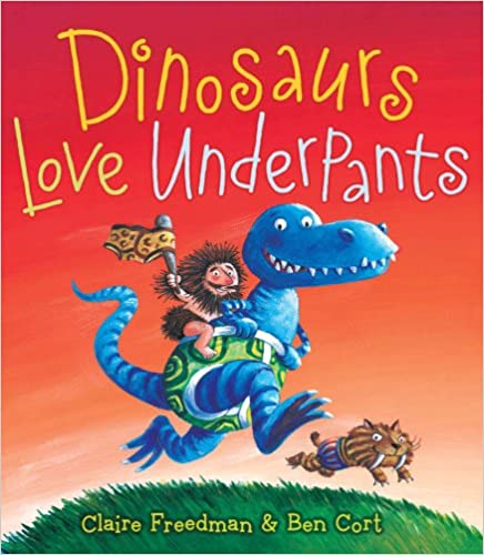 Dinosaurs Love Underpants is hilarious and my kids are always rolling with laughter when I read it.