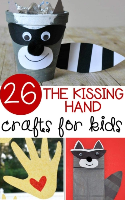 26 Kissing Hand Crafts for Kids