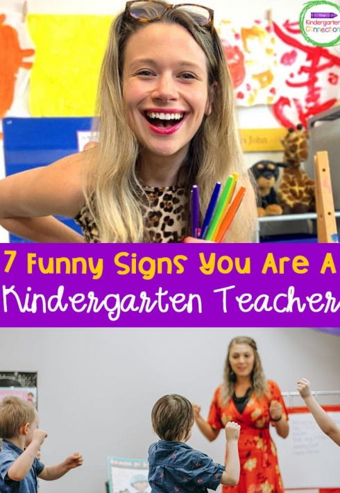 7 Funny Signs you are a Kindergarten Teacher
