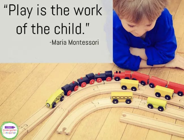 """""""Play is the work of the child."""" - Maria Montessori"""