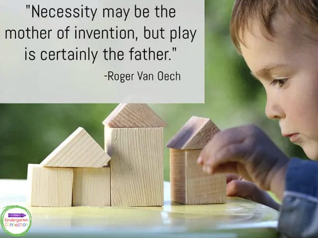 """""""Necessity may be the mother of invention, but play is certainly the father."""" - Roger Von Oech"""