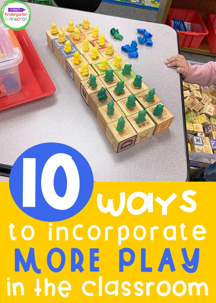 """These 10 ways to incorporate play in the classroom are great for any teacher to try, even if you aren't """"allowed"""" to play!"""