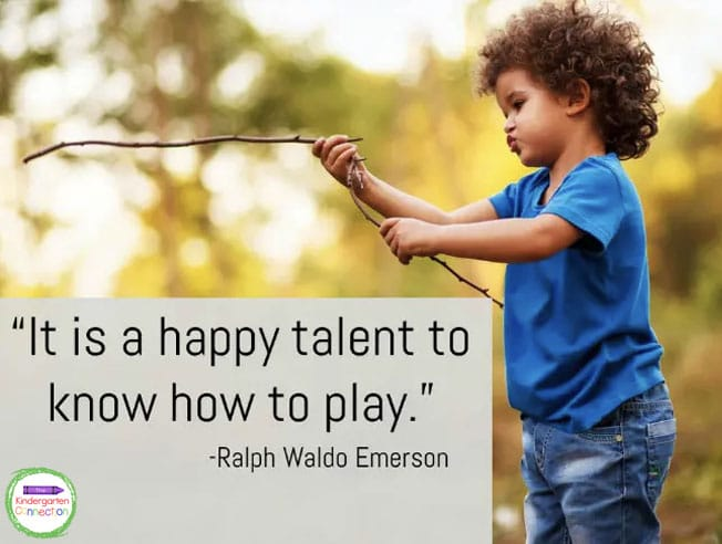 """""""It is a happy talent to know how to play."""" - Ralph Waldo Emerson"""