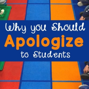 Why You Should Apologize to Students