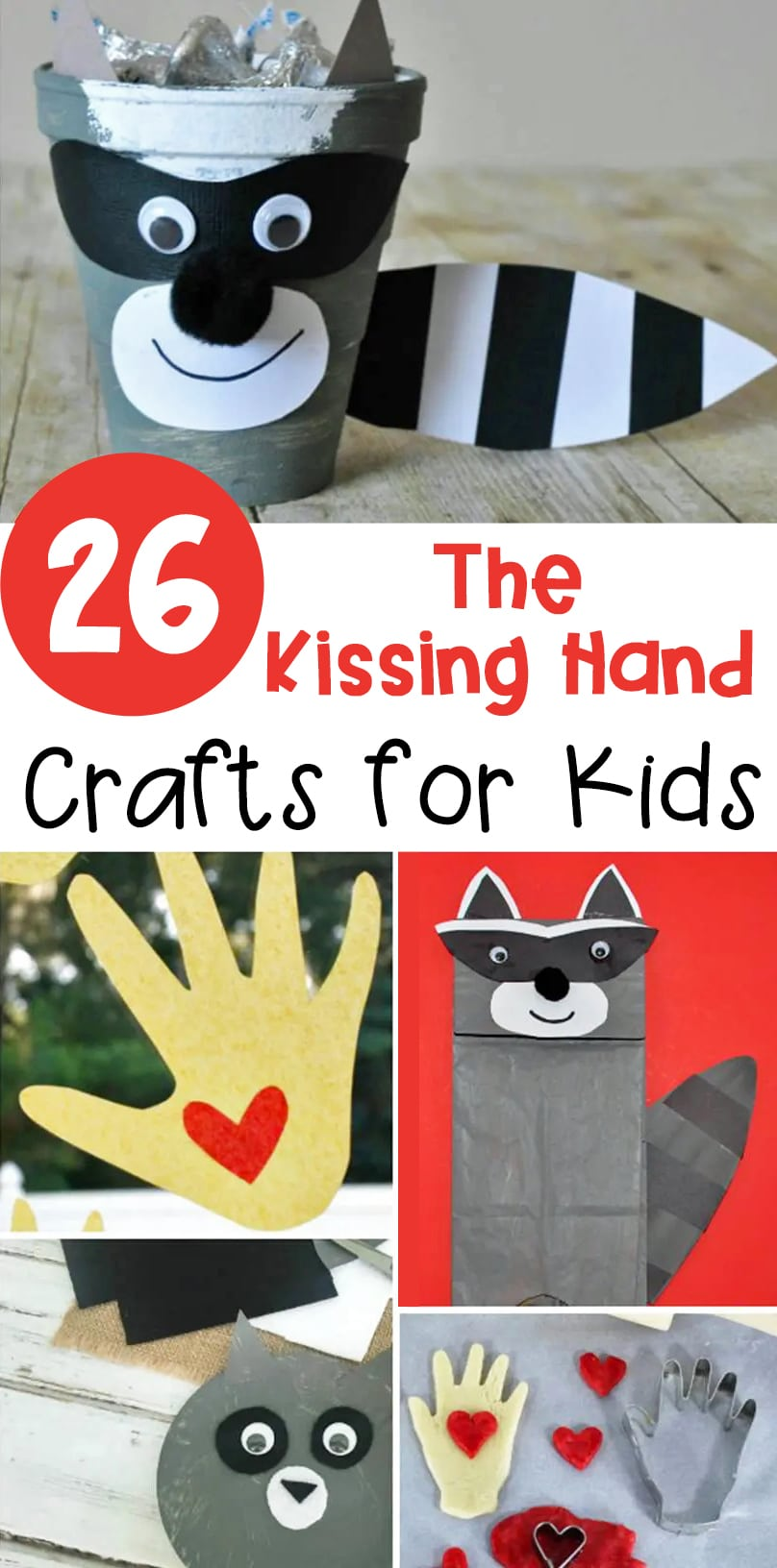 If you love reading The Kissing Hand, you will love these Kissing Hand crafts to try this Back to School season with your kids!